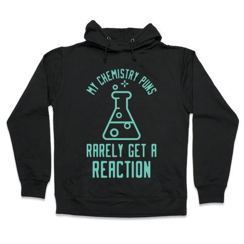 My Chemistry Puns Hooded Sweatshirt