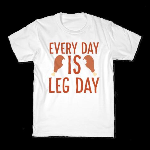 Every Day is Leg Day - Turkey Kids T-Shirt