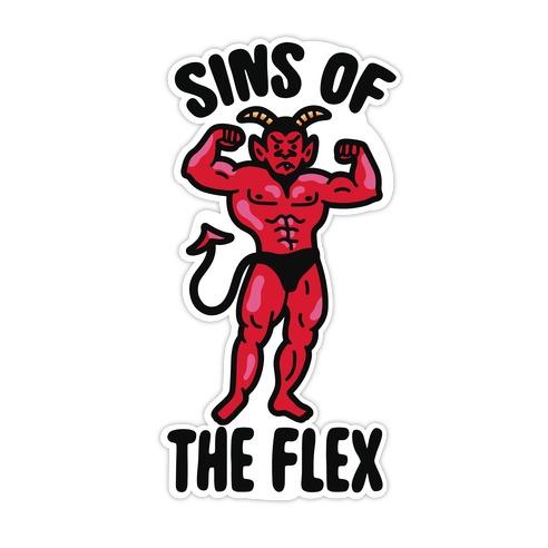 Sins of the Flex Die Cut Sticker