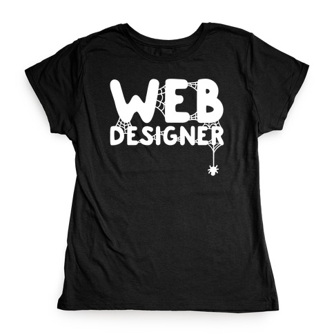 Web Designer Womens T-Shirt