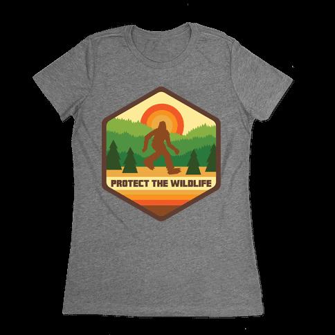 Protect The Wildlife (Bigfoot) Womens T-Shirt