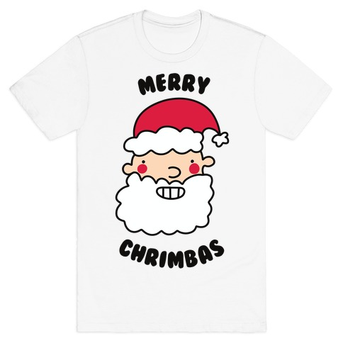 Merry Chrimbas T-Shirt