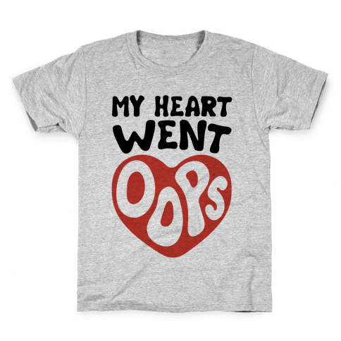My Heart Went Oops Parody Kids T-Shirt