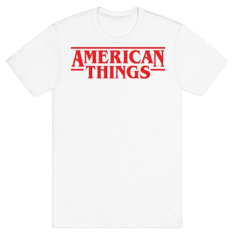American Things T-Shirt