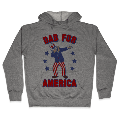 Dab For America Hooded Sweatshirt