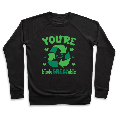 You're Biodegreatable White Print Pullover