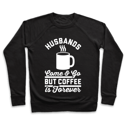 Coffee is Forever Pullover