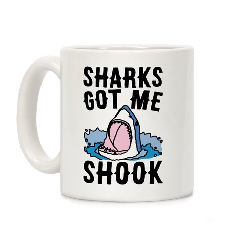 Sharks Got Me Shook Coffee Mug