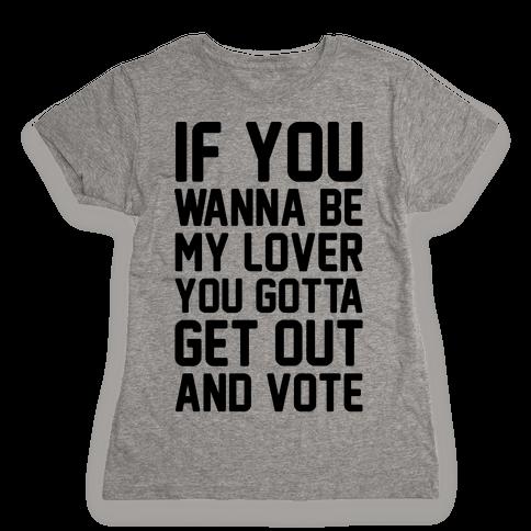 Wannabe Vote Parody Womens T-Shirt