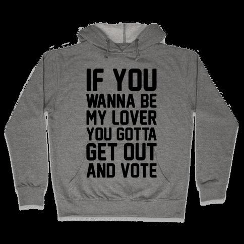 Wannabe Vote Parody Hooded Sweatshirt