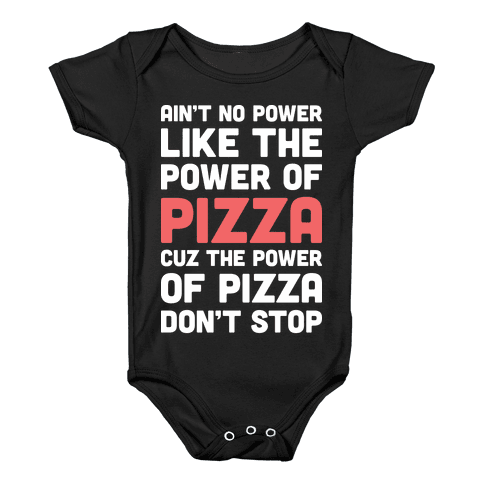 Power of Pizza Baby Onesy