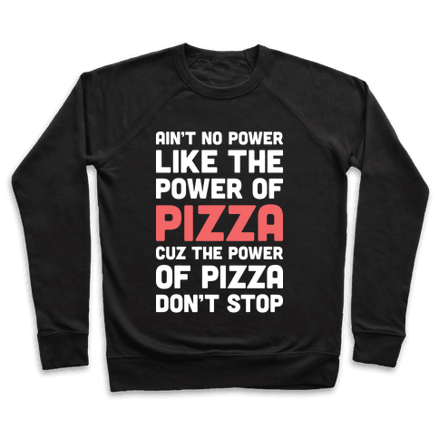 Power of Pizza Pullover