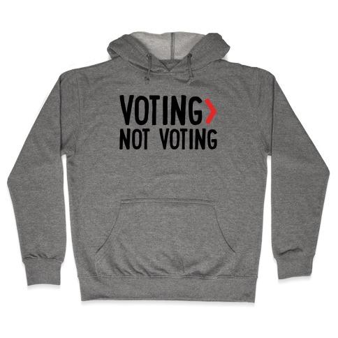 Voting > Not Voting Hooded Sweatshirt