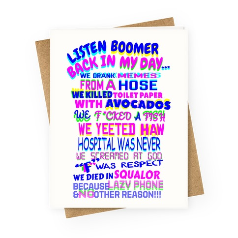 Listen Boomer Back In My Day Greeting Card
