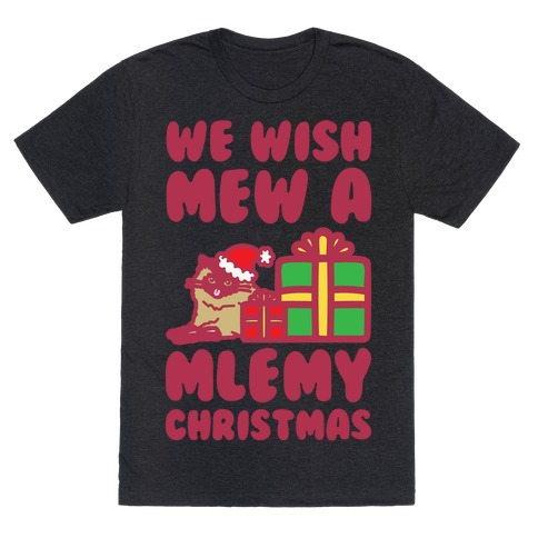 We Wish Mew A Mlemy Christmas White Print T-Shirt