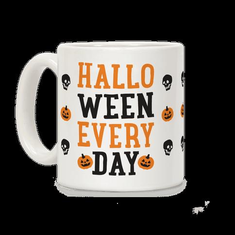 Halloween Every Day Coffee Mug