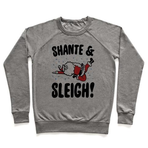 Shante & Sleigh Parody Pullover