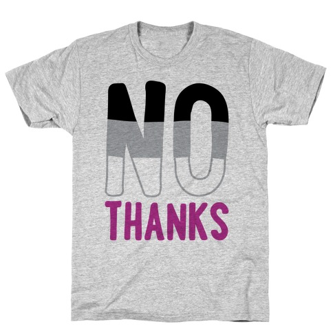 No Thanks Asexual Pride T-Shirt