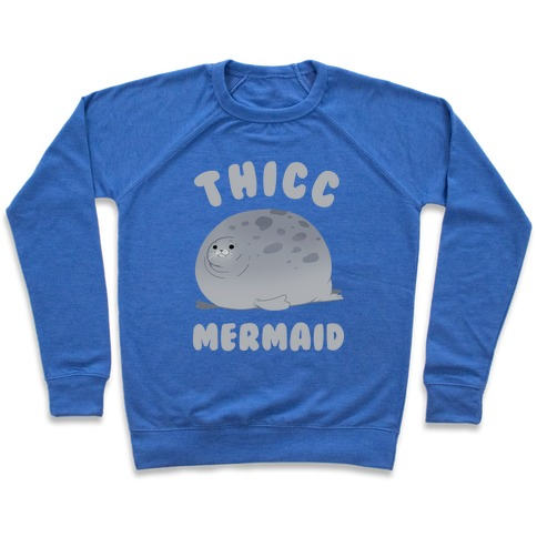 Thicc Mermaid Pullover