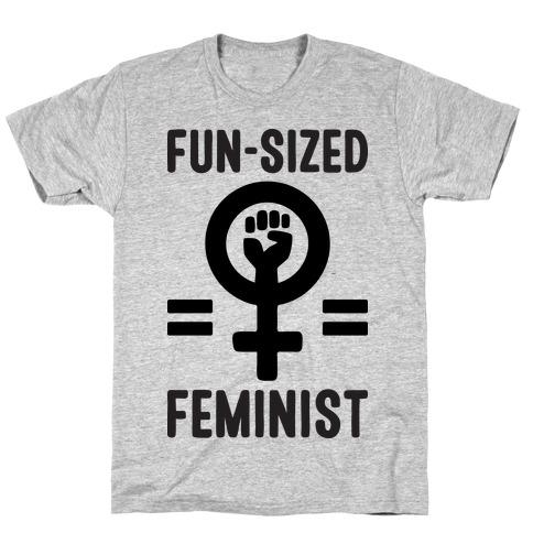 Fun-Sized Feminist T-Shirt
