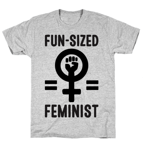 Fun-Sized Feminist Mens T-Shirt