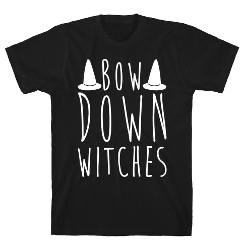 Bow Down Witches Parody White Print Mens T-Shirt