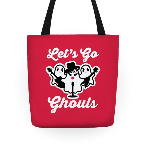 Let's Go Ghouls Tote