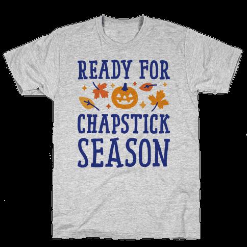 Ready For Chapstick Season Mens T-Shirt