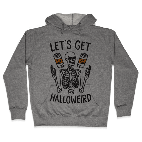 Let's Get Halloweird Hooded Sweatshirt