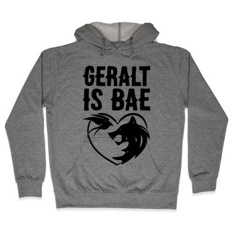 Geralt Is Bae Parody Hooded Sweatshirt