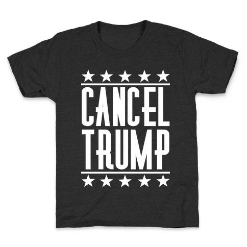 Cancel Trump Kids T-Shirt