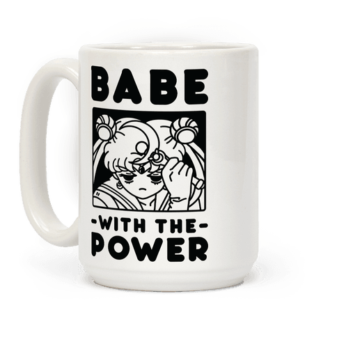 Babe With the Power Sailor Moon Coffee Mug