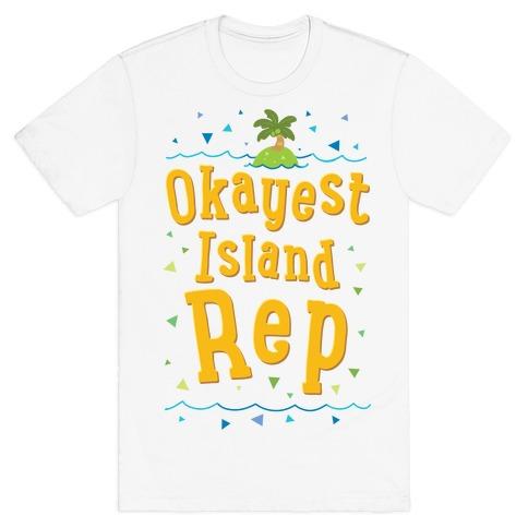 Okayest Island Rep T-Shirt
