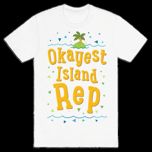 Okayest Island Rep Mens/Unisex T-Shirt