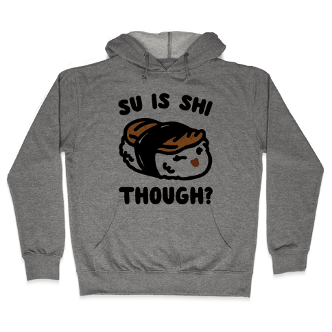 Su Is Shi Though White Print Hooded Sweatshirt