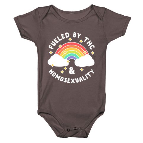 Fueled By THC & Homosexuality Baby One-Piece