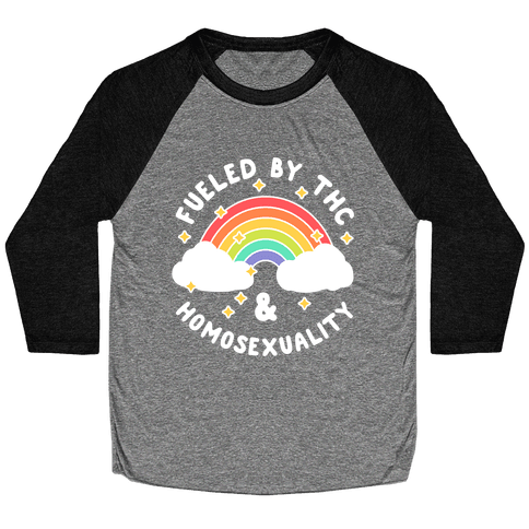 Fueled By THC & Homosexuality Baseball Tee