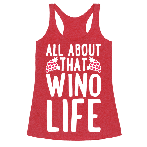 All About That Wino Life