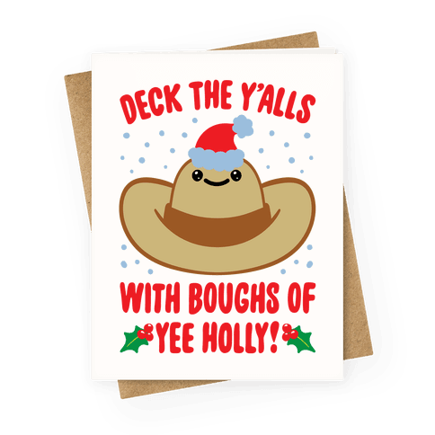 Deck The Y'alls Parody Greeting Card