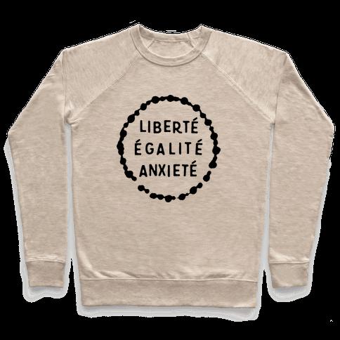 Liberte Egalite Anxiete Pullover