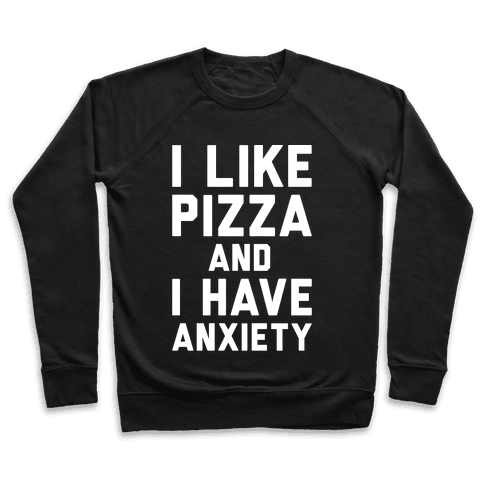 I Like Pizza and I Have Anxiety White Print