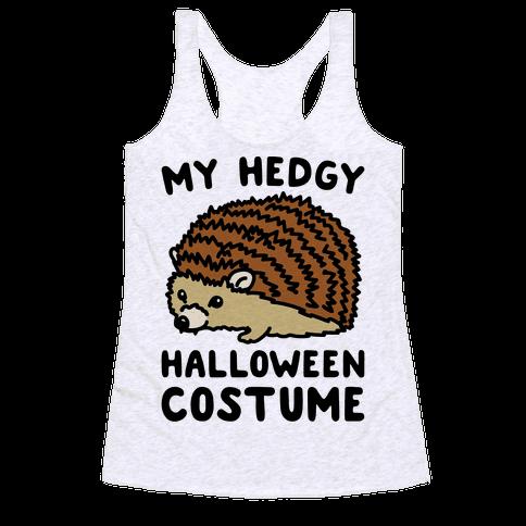 My Hedgy Halloween Costume Hedgehog  Racerback Tank Top