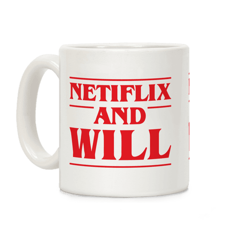 Netflix And Will Coffee Mug