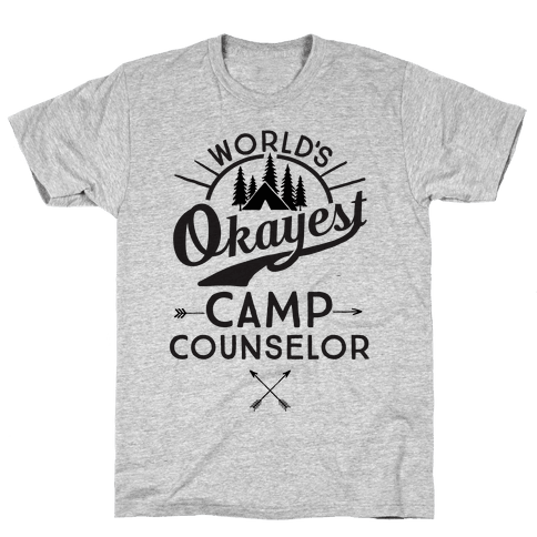World's Okayest Camp Counselor Mens/Unisex T-Shirt