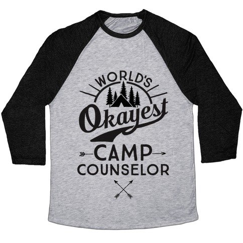 World's Okayest Camp Counselor Baseball Tee