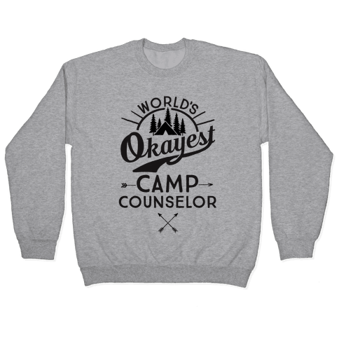 World's Okayest Camp Counselor Pullover