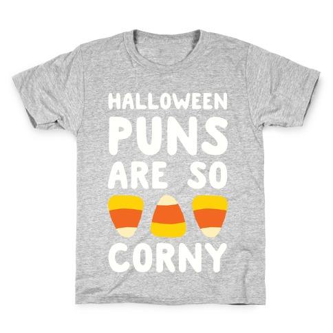 Halloween Puns Are So Corny Kids T-Shirt