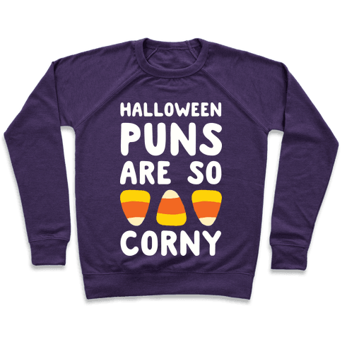 Halloween Puns Are So Corny Pullover