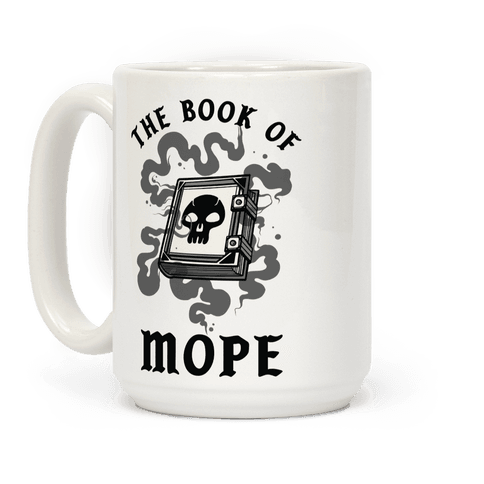 The Book Of Mope Black Magic Coffee Mug
