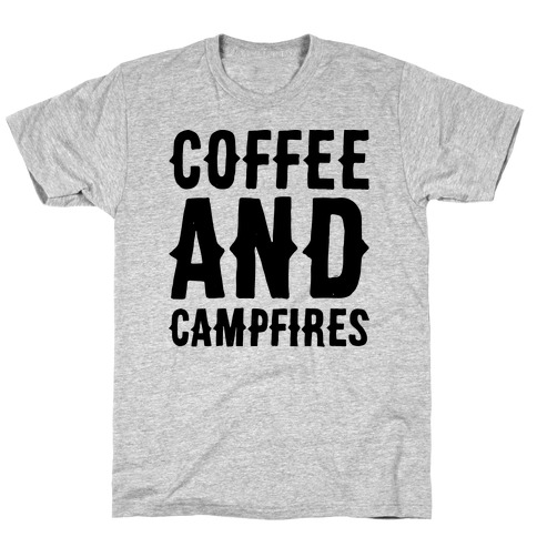 Coffee And Campfires T-Shirt